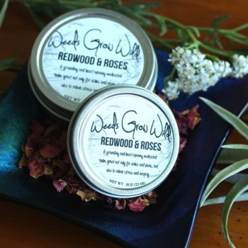 Redwood & Roses - Topical - Weeds Grow Wild